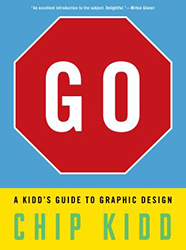 4C - Go: A Kidd's Guide to Graphic Design - By Percy