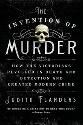 06 - Jul-2014 - The Invention of Murder: How the Victorians