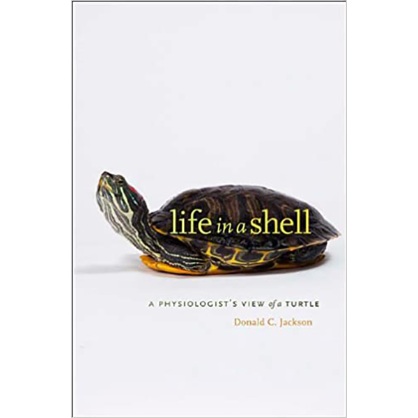Image For <I>Life in a Shell: A Physiologist's View of a Turtle</I>