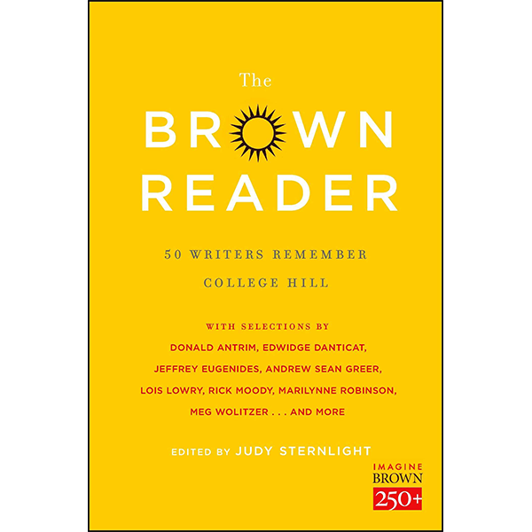 Image For <I>Brown Reader: 50 Writers Remember College Hill</I>