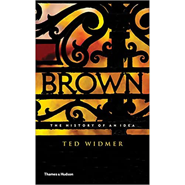 Image For <I>Brown: The History of an Idea</I>