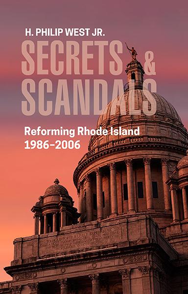 Secrets & Scandals: Reforming Rhode Island, 1986-2006