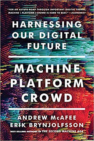 Image For Machine, Platform, Crowd: Harnessing Our Digital Future