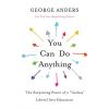 <I>You Can Do Anything</I> by George Anders Image