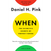 <I>When</I> by Daniel H. Pink Image