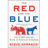<I>The Red and the Blue</I> by Steve Kornacki Image