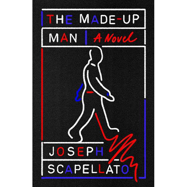 Image For Pre-order Signed Copy of <I>The Made-Up Man</I>