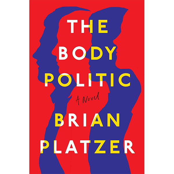 Image For Pre-Order Signed Copy of <I>The Body Politic</I>