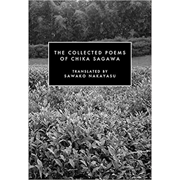 Image For <I>The Collected Poems of Chika Sagawa</I>