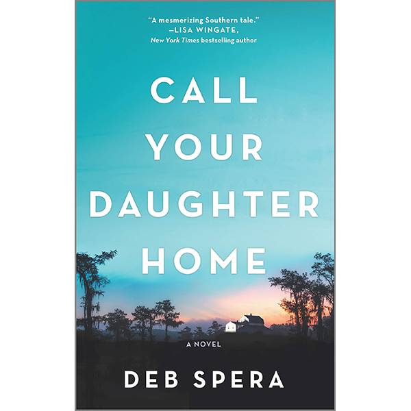 Image For <I>Call Your Daughter Home</I>