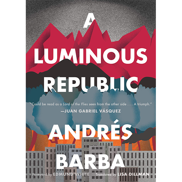 Image For <I>A Luminous Republic</I>
