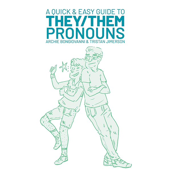 Image For <I>A Quick & Easy Guide to They/Them Pronouns</I>