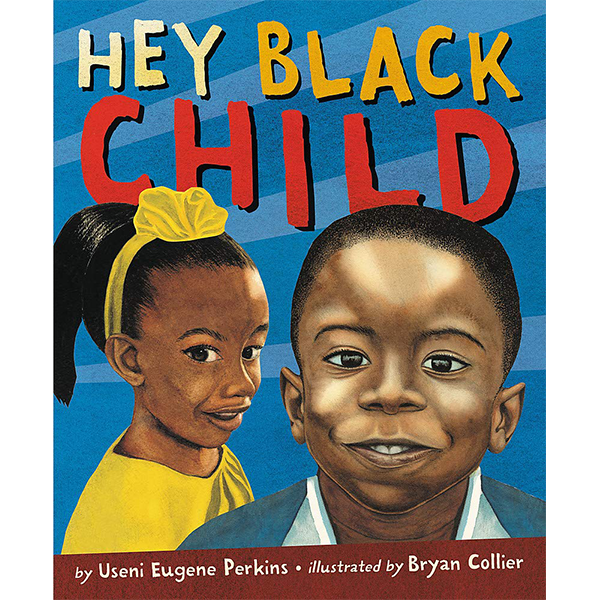 Image For <I>Hey Black Child</I>