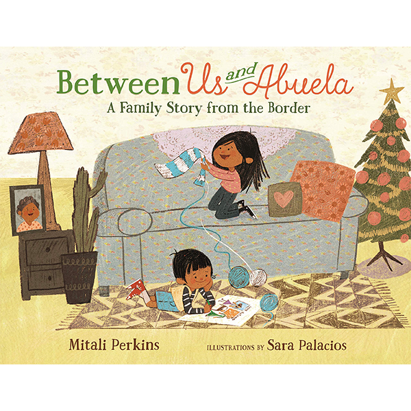 Image For <I>Between Us and Abuela</I>