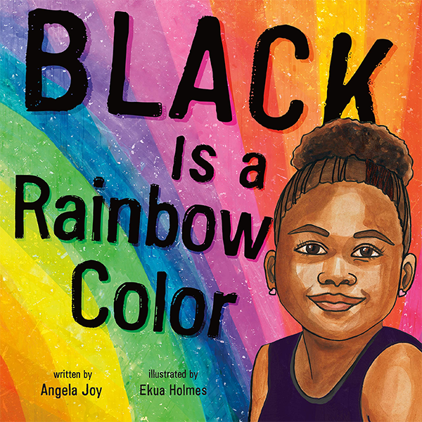 Image For <I>Black is a Rainbow Color</I>