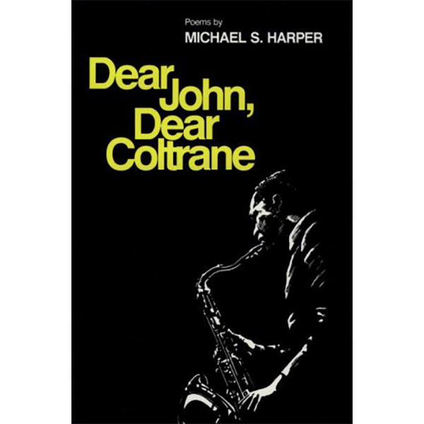 Image For <I>Dear John, Dear Coltrane</I>