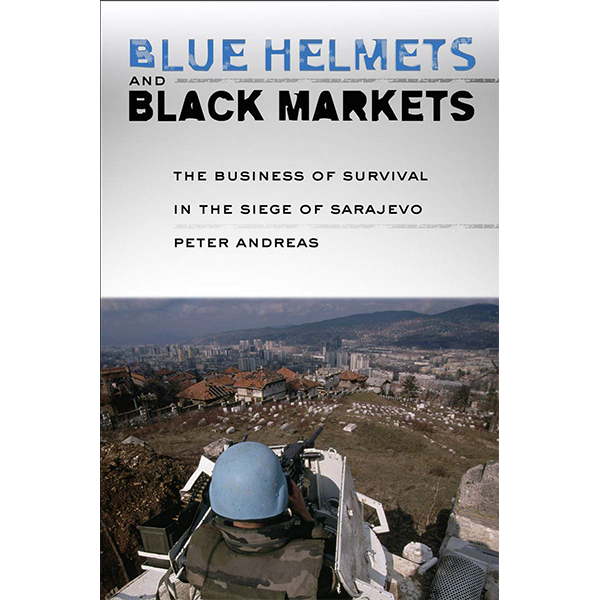 Image For <I>Blue Helmets and Black Markets</I>