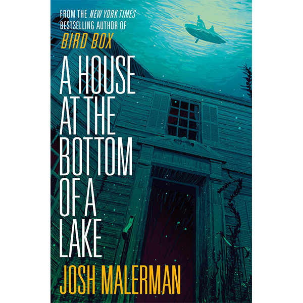 Image For <I>A House at the Bottom of a Lake</I>