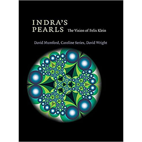 Image For <I>Indra's Pearls: The Vision of Felix Klein</I>
